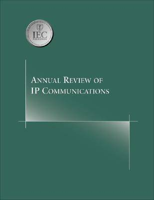 Annual Review of IP Communications: v. 1 (Paperback)