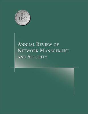 Annual Review of Network Management and Security: v. 1 (Paperback)