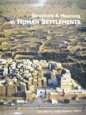 Structure and Meaning in Human Settlement (Hardback)
