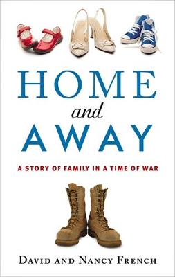 Home And Away: A Story of Family in a Time of War (Paperback)