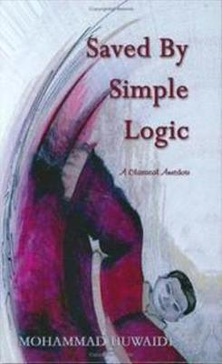 Saved By Simple Logic: A Classical Anecdote (Hardback)