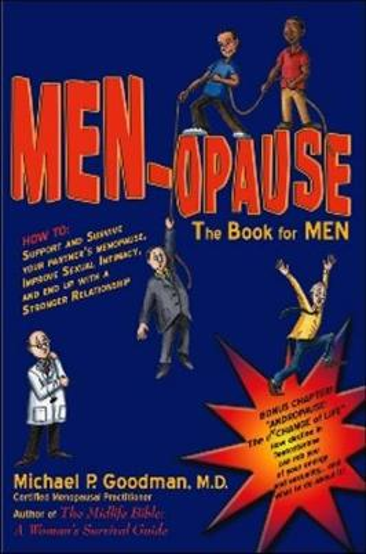 MEN-opause: The Book for Men (Paperback)