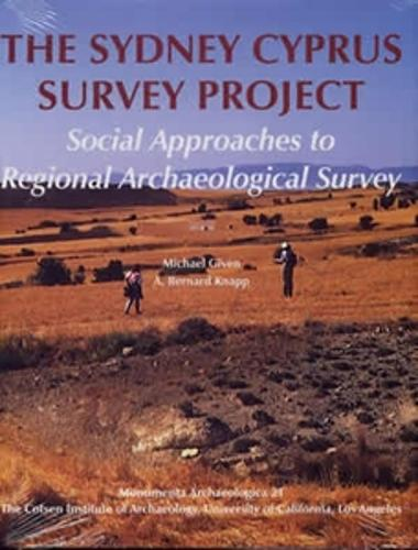 The Sydney Cyprus Survey Project: Social Approaches to Regional Archaeological Survey - Monumenta Archaeologica (Hardback)