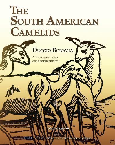 The South American Camelids - Cotsen Monograph S. (Hardback)