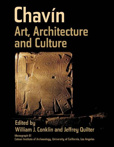 Chavin: Art, Architecture, and Culture - Monographs (Hardback)