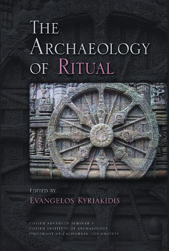 The Archaeology of Ritual - Cotsen Advanced Seminars (Hardback)