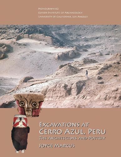 Excavations at Cerro Azul, Peru: The Architecture and Pottery - Monographs (Hardback)
