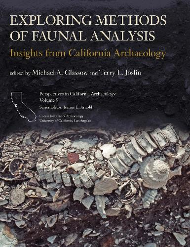Exploring Methods of Faunal Analysis: Insights from California Archaeology (Paperback)