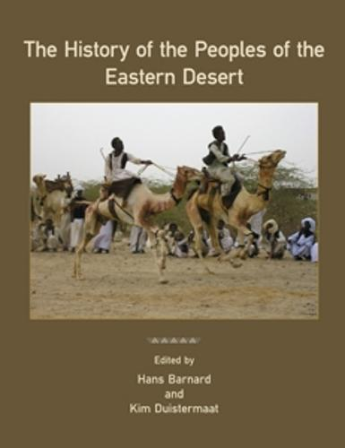 The History of the Peoples of the Eastern Desert - Monographs (Hardback)