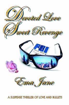 Devoted Love Sweet Revenge (Paperback)