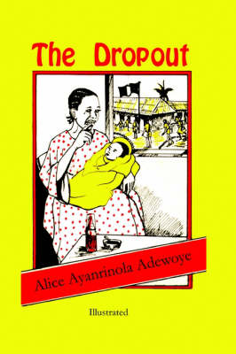 The Dropout - Women in War-torn Africa (Paperback)
