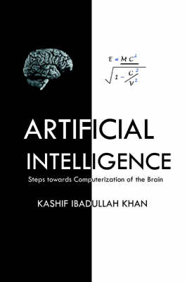 Artificial Intelligence. Steps Towards Computerization of the Brain (Paperback)