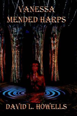 Vanessa - Mended Harps (Paperback)
