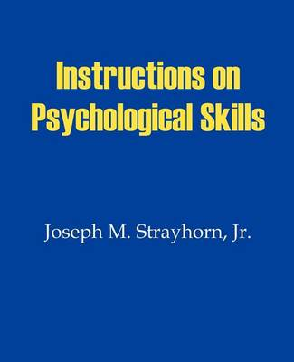 Instructions on Psychological Skills (Paperback)