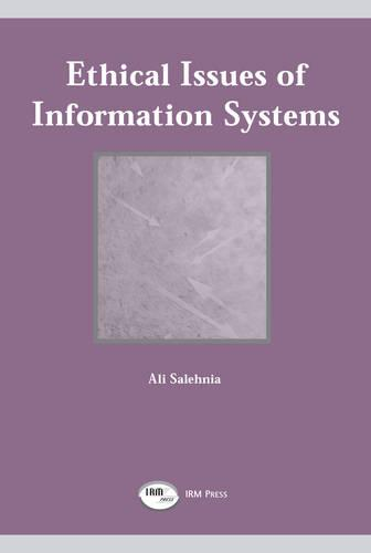 Ethical Issues of Information Systems (Paperback)