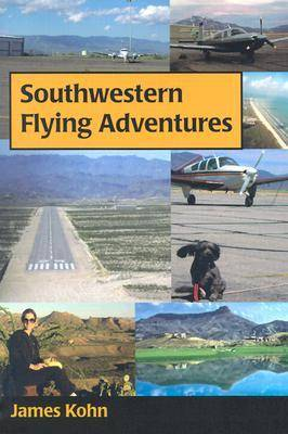 Southwestern Flying Adventures (Paperback)