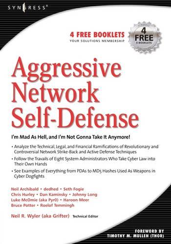 Aggressive Network Self-Defense (Paperback)
