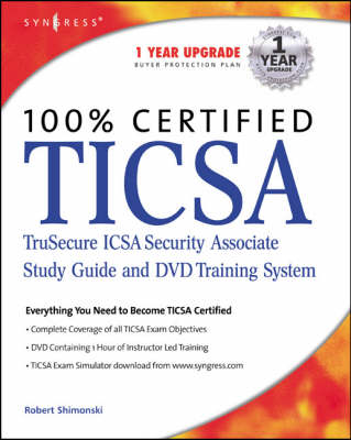 Ticsa: Trusecure Icsa Certified Security Associate Study Guide and DVD Training System (Hardback)