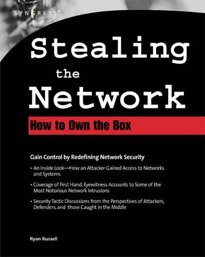 Stealing The Network: How to Own the Box - Cyber-Fiction (Paperback)