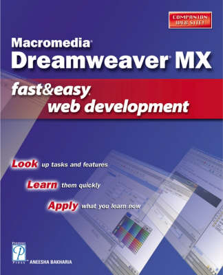 Macromedia Dreamweaver MX: Fast and Easy Web Development - Fast & easy Web development (Paperback)