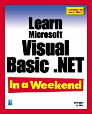Learn Microsoft Visual Basic.Net in a Weekend (Paperback)