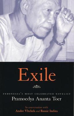 Exile: Conversations with Pramoedya Ananta Toer (Paperback)