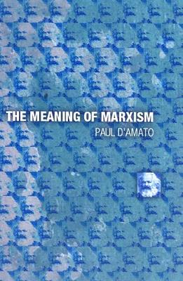 The Meaning Of Marxism (Paperback)