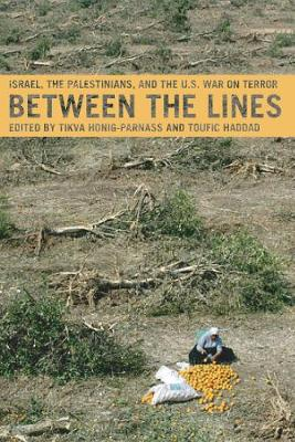 Between The Lines: Israel, the Palestinians and the US War on Terror (Paperback)