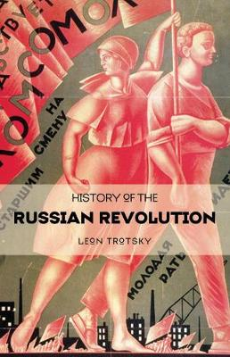 History Of The Russian Revolution (Paperback)