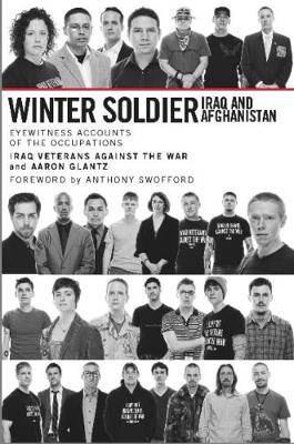 Winter Soldier: Iraq and Afghanistan (Paperback)