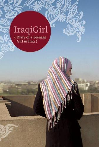 Iraqigirl: {Diary of a Teenage Girl in Iraq} (Paperback)