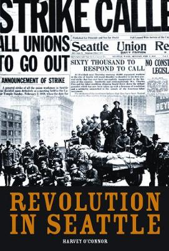 Revolution In Seattle: A Memoir (Paperback)