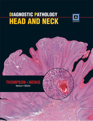 Diagnostic Pathology: Head and Neck (Hardback)