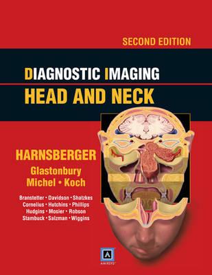 Diagnostic Imaging: Head and Neck (Hardback)
