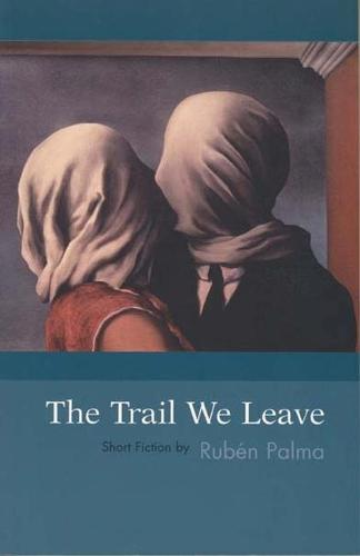 The Trail We Leave (Paperback)