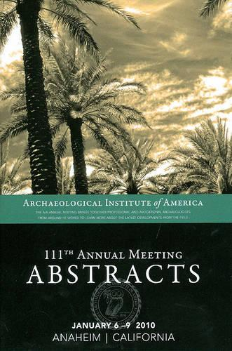 AIA 111th Annual Meeting Abstracts: Volume 33 - AIA ANNUAL MEETING ABSTRACTS 111 (Paperback)
