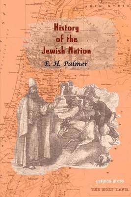 A History of the Jewish Nation from the Earliest Times to the Pre Sent Day (Paperback)