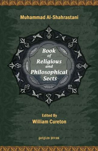 The Book of Religious and Philosophical Sects (volume 1, Religious Sects): v. 1 (Paperback)