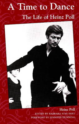 Time to Dance: The Life of Heinz Poll (Paperback)