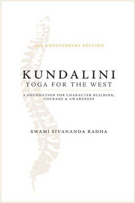 Kundalini - Yoga for the West: 25th Anniversary Edition (Paperback)