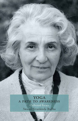 Yoga: a Path to Awareness: Collected Essays (Paperback)