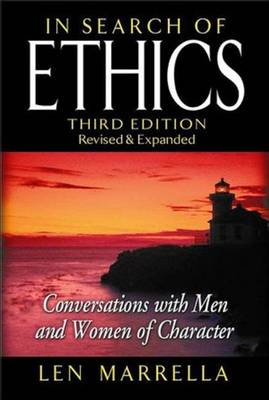 In Search of Ethics: Conversations with Men and Women of Character (Hardback)