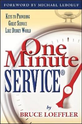 One Minute ServiceR: Keys to Providing Great Service Like Disney World (Paperback)