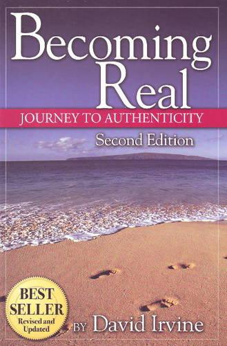 Becoming Real: Journey to Authenticy (Paperback)