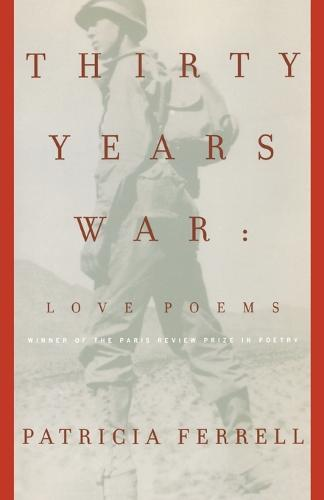 Thirty Years War: Love Poems (Paperback)