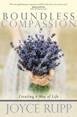 Boundless Compassion: Creating a Way of Life (Paperback)
