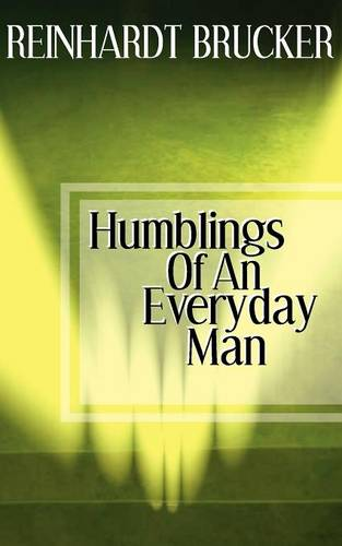 Humblings of an Everyday Man (Paperback)