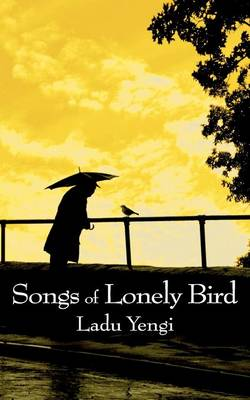 Songs of Lonely Bird (Paperback)