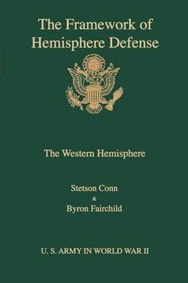 The framework of hemisphere defense (Paperback)