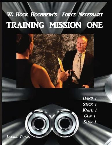 Training Mission One: Second Edition (Paperback)